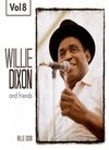 Willie Dixon and Friends, Vol. 8